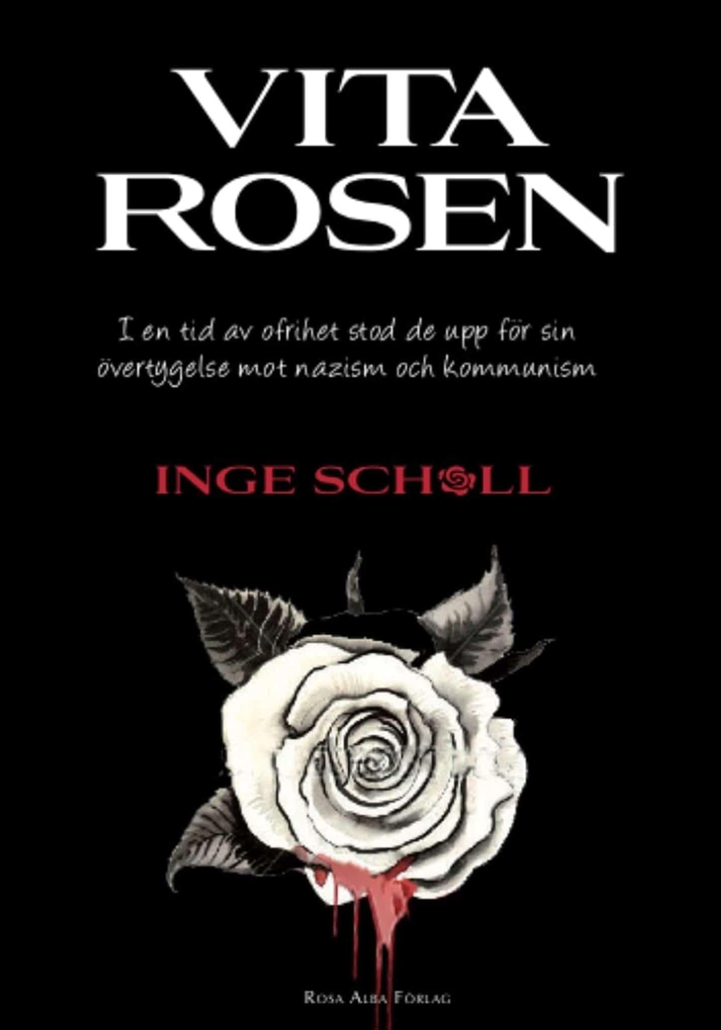 Vita rosen - Inge Scholl